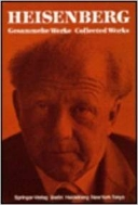 Werner Heisenberg - Collected Works, Series A, Part 1 : Original Scientific Papers (ISBN : 9783540134008 = 9780387134000)