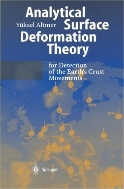 Analytical Surface Deformation Theory : for Detection of the Earth's Crust Movements (ISBN : 9783540658207)
