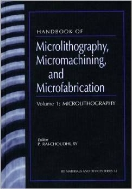Handbook of Microlithography, Micromachining, and Microfabrication, 2-Vols. (ISBN : 9780852969106)