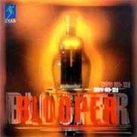 블루퍼 (Blooper) / Blooper