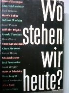 Wo stehen wir heute?         (독일어원서/ab)