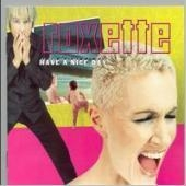 Roxette / Have A Nice Day
