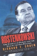 Rostenkowski : The Pursuit of Power and the End of the Old Politic  (ISBN : 9781566633109)