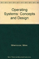 Operating Systems ( Concepts, Policies, and Mechanisms )