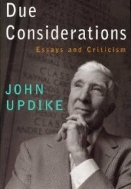 Due Considerations : Essays and Criticism  (ISBN : 9780307266408)