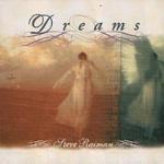 Steve Raiman / Dreams