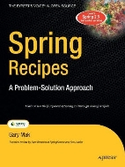 Spring Recipes A Problem-Solution Approach (Paperback)