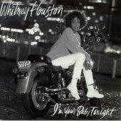 Whitney Houston / I'm Your Baby Tonight