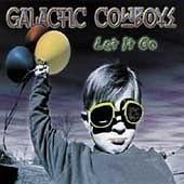 [미개봉] Galactic Cowboys / Let It Go