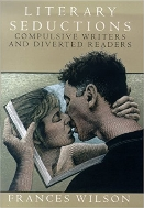 Literary Seductions : Compulsive Writers and Diverted Readers   (ISBN : 9780312261931)
