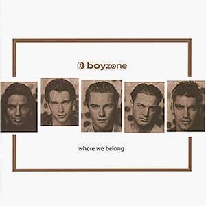 Boyzone / Where We Belong