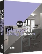 World Interior Design : Glamorous Living Space 2   (ISBN : 9789881652737)