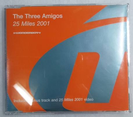 The Three Amigos ?? 25 Miles 2001 (CD)