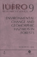 Environmental Change and Geomorphic Hazards in Forests  (ISBN : 9780851995984)