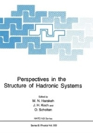 Perspectives in the Structure of Hadronic Systems (ISBN : 9781461360926)