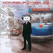 Monsieur Charles / Mission Deluxe (수입)