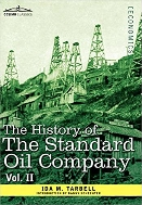The History of the Standard Oil Company, Vol. 1
