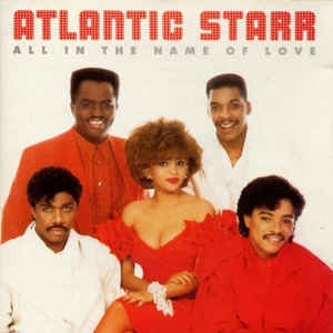 [수입] Atlantic Starr - All In The Name Of Love