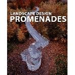 Landscape Design Promenades   (ISBN : 9784903233277 = 9788496424777)