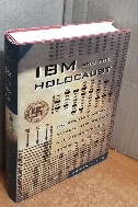 IBM and the Holocaust : The Strategic Alliance Between Nazi Germany and America's Most Powerful Corp