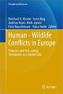 Human-Wildlife Conflicts in Europe : Fisheries and Fish-eating Vertebrates as a Model Case   (ISBN : 9783642431098)
