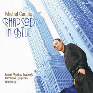 [수입] Michel Camilo - Rhapsody In Blue [Digipack]
