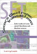 Secure Electronic Transactions : Introduction and Technical Reference (CD-ROM Included) (ISBN : 9780890069929)