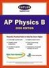 Kaplan AP Physics B 2005 : An Apex Learning Guide Kaplan AP Physics B)