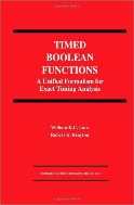 Timed Boolean Functions : A Unified Formalism for Exact Timing Analysis (ISBN : 9780792394549)