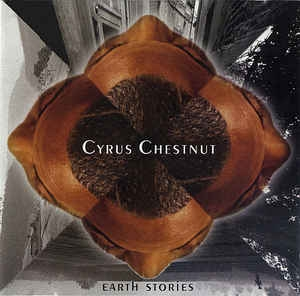 [수입] Cyrus Chestnut - Earth Stories