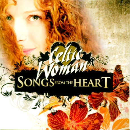 CELTIC WOMAN - SONGS FROM THE HEART [켈틱 우먼]