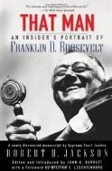That Man : An Insider's Portrait of Franklin D. Roosevelt  (ISBN : 9780195168266)