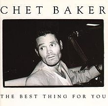 Chet Baker / The Best Thing For You (수입)