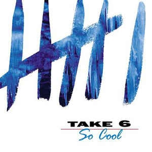 [수입] Take 6 - So Cool