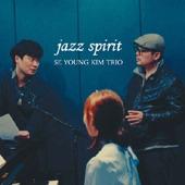 [미개봉] 김세영 트리오 (Se Young Kim Trio) / Jazz Spirit
