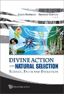 Divine Action and Natural Selection : Science, Faith and Evolution (ISBN : 9789812834331)