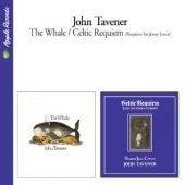 [미개봉] John Tavener / The Whale + Celtic Requiem (Remastered/Digipack/수입/미개봉/5099990863523)