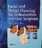 Facial and Dental Planning for Orthodontists and Oral Surgeons -치과교제원서- -치열 교정 및 구강 외과의사를위한 안면 및 치과계획-