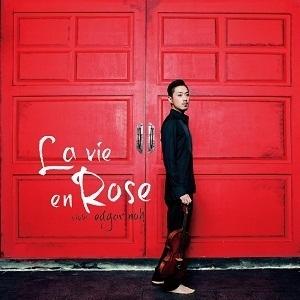 에드가 노 (Edgar Noh) / 라 비 엔 로즈 (Edgar Noh - La vie en Rose) (S70836C)