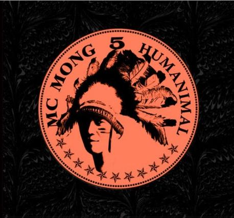 엠씨몽 (MC Mong) - 5집 Humaniamal