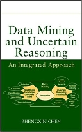Data Mining and Uncertain Reasoning : An Integrated Approach  (ISBN : 9780471388784)