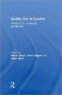 Quality Out of Control : Standards for Measuring Architecture (ISBN : 9780415553650)