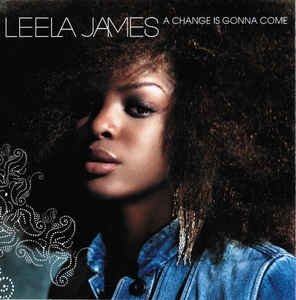 [수입] Leela James - A Change Is Gonna Come