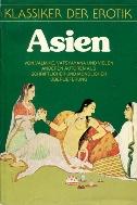 Klassiker der Erotik. Asien. [양장] Classics of Erotic - Asia. Highlights of erotic literature of famous authors