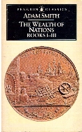 The Wealth of Nations Books 1-3 (Penguin Classic)