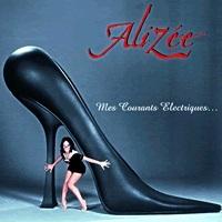 Alizee / Mes Courants Electriques