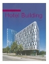 Hotel Building (Hardcover) / World Architecture