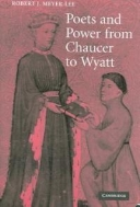 Poets and Power from Chaucer to Wyatt (ISBN : 9780521863551)