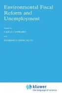 Environmental Fiscal Reform and Unemployment (ISBN : 9789048146222)