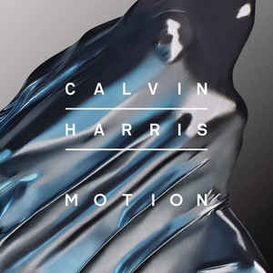 [수입] Calvin Harris - Motion